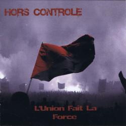 """Hors Controle """" L'union fait la force"""" CD 2013"""