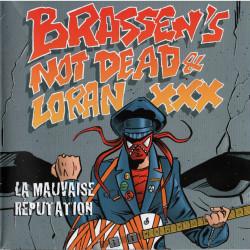 """Brassen's Not Dead + Loran XXX """"La Mauvaise réputation"""" split EP"""