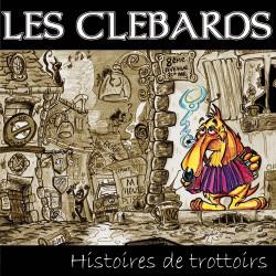 LES CLEBARDS - Histoires de trottoirs (CD - 2008)