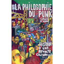 LA PHILOSOPHIE DU PUNK de CRAIG O'HARA (livre 2001)