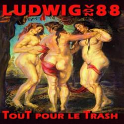 LUDWIG VON 88 Tout pour le trash Double LP Vinyle 2015