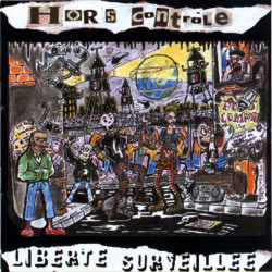 HORS CONTROLE Liberté surveillée CD 2003