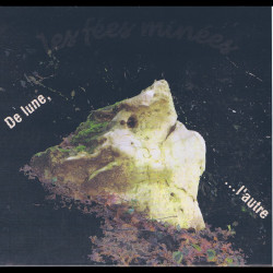 Les Fées Minées - De lune, ...l'autre (CD - 2012)