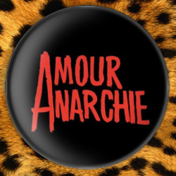 Amour Anarchie - Badge Ø25mm