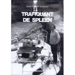 Trafiquant de Spleen (Livre - Jean-Claude Lalanne)