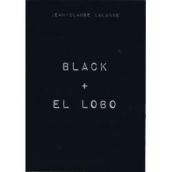 Black + El Lobo (Livre - Jean-Claude Lalanne)
