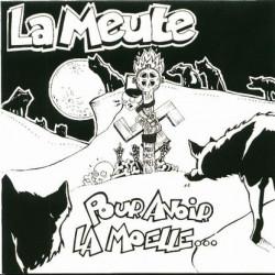 """La Meute """"Pour avoir la moelle"""" (CD 2010)"""