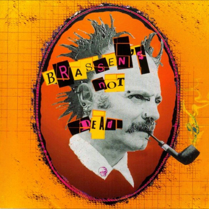 BRASSENS NOT DEAD (CD 2006)