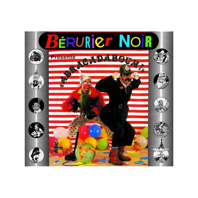 BERURIER NOIR Abracadaboum LP Vinyle 2013 (1987)