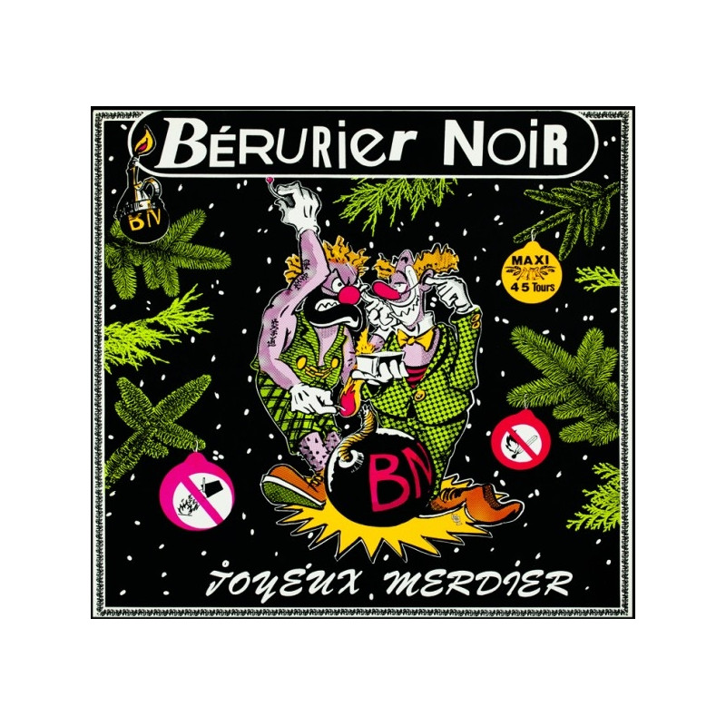 BERURIER NOIR Joyeux Merdier Maxi45T réed 2013 (1985)