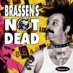 BRASSEN'S NOT DEAD Volume 03 (Vinyle 2011)