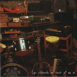 LES CLEBARDS en Chair et en Os (CD - 2015)