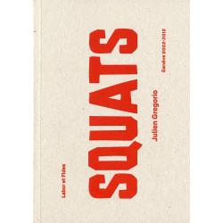 Squats, Genève 2002-2012
