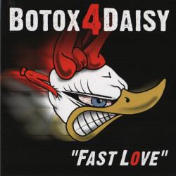 BOTOX 4 DAISY Fast Love - CD 2015