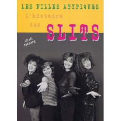 LES FILLES ATYPIQUES, l'histoire des SLITS (livre 2013)