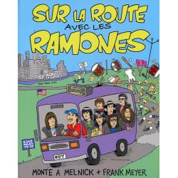 SUR LA ROUTE AVEC LES RAMONES, au coeur de la machine (livre 2010)