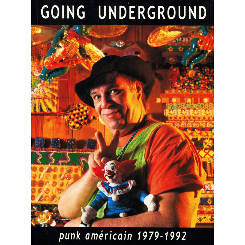 GOING UNGERGROUND – punk américain 1979-1992