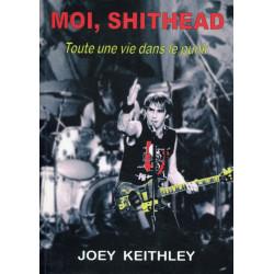MOI, SHITHEAD Toute une vie dans le punk (Livre 2008)