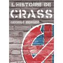 L'HISTOIRE DE CRASS George Berger (Livre 2016)