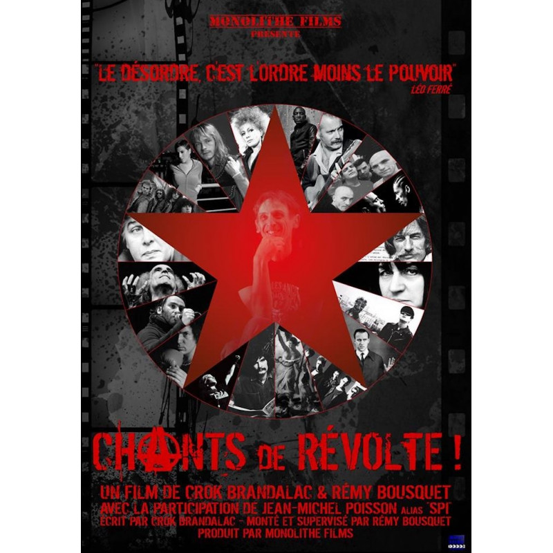 CHANTS DE REVOLTE ! film documentaire