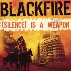 BLACKFIRE [Silence] Is A Weapon doubleCD