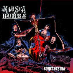 NAUSEA BOMB Bonechestra LP Vinyle 2016