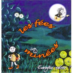Les FÉES MINÉES - Envoyez Valser ! CD 2005