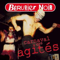 BERURIER NOIR Carnaval Des Agités CD