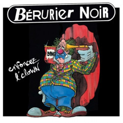 BERURIER NOIR Enfoncez l'Clown CD