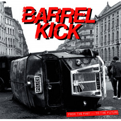 BARREL KICK From Past to the the future LP Vinyle 2017