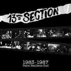 13eme SECTION 1983-1987 Paris Banlieue Sud LP Vinyle