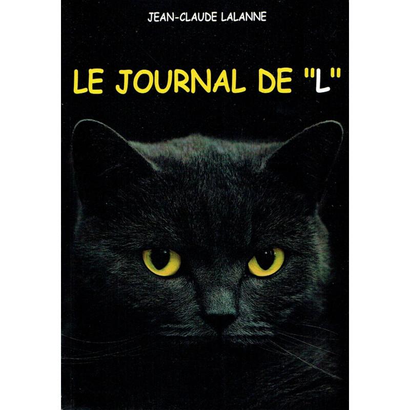 """LE JOURNAL DE """"L"""" (Livre JC Lalanne 2013)"""
