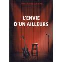 L'ENVIE D'UN AILLEURS (Livre JC Lalanne 2015)