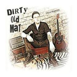 Dirty Old Mat Vieux Frangin...
