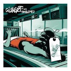 Gilbert Et Ses Problèmes En...