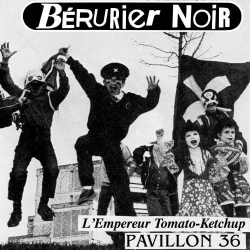 BERURIER NOIR L'Emprereur...