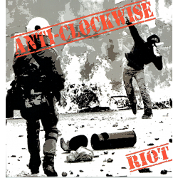 "ANTI-CLOCKWISE ""RIOT"" Vinyle LP 2019"