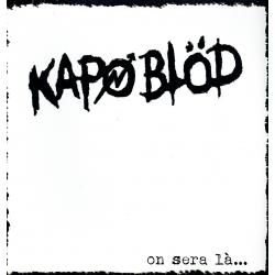 "KAPOBLOD "" on sera là...""..."