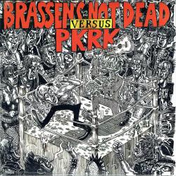 BRASSEN'S NOT DEAD vs PKRK Split EP vinyle 2020
