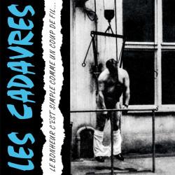 LES CADAVRES Le Bonheur C'est Simple Comme Un Coup De Fil  VINYL LP