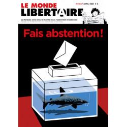 LE MONDE LIBERTAIRE N°1827 AVRIL 2021