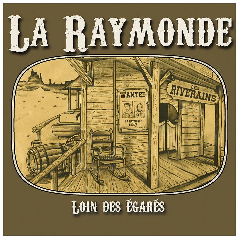 LA RAYMONDE Loin des égarés CD 2021 cover
