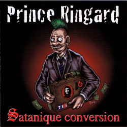 Prince Ringard - Satanique Conversion - Pochette CD
