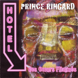 Prince Ringard - Hotel des coeurs flingués - Pochette CD