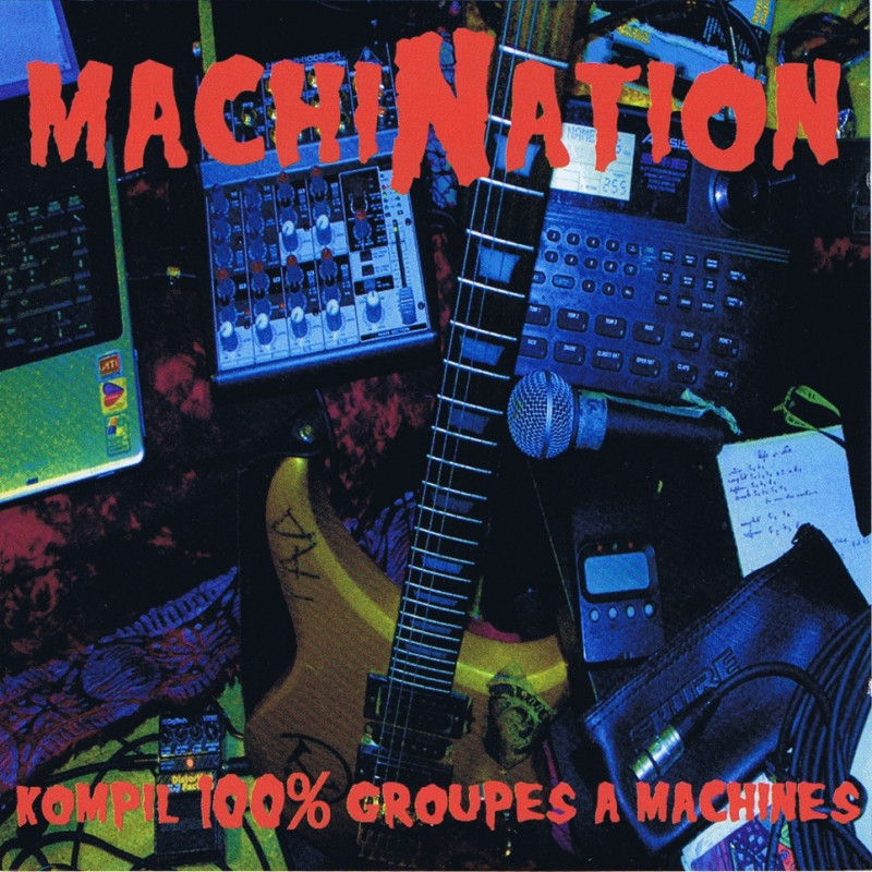 Machination - kompil 100% groupes a machines (CD -2010)
