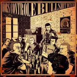 Hors Controle vs Bullshit Detector Split - (EP 10p - 2012)