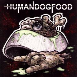 Human Dog Food - Crisis (2012 - LP Vinyle)