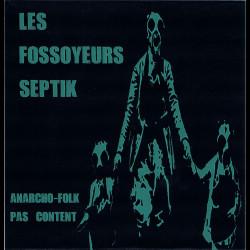 """Les Fossoyeurs Septik """"Anarcho-folk pas content"""" (Vinyl EP 2012)"""