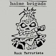Anartisanart - Les mauvais garçons font bonne impression - HAINE BRIGADE Rock Terroriste